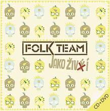 Folk Team – Jako živýí na narozeninovém záznamu z Musilky