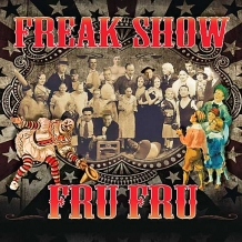 Fru Fru: Freak Show