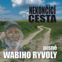 Nekončící cesta – písně Wabiho Ryvoly