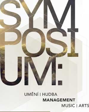Symposium: Umění, hudba, management