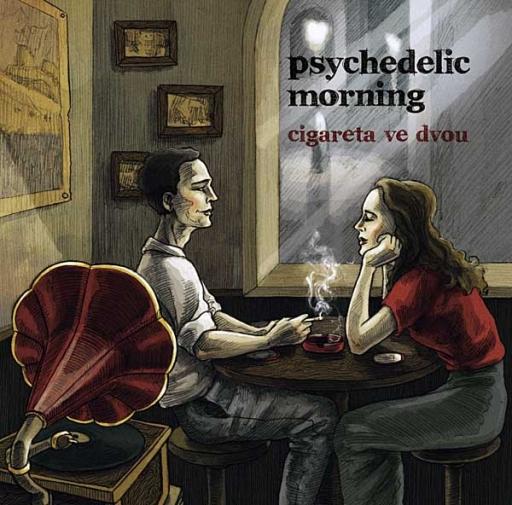 Psychedelic Morning: Cigareta ve dvou